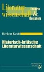 Historisch-kritische Literaturwissenschaft