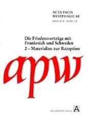 Materialien zur Rezeption und Erschließung der Friedensverträge