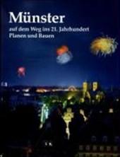 Münster auf dem Weg ins 21. Jahrhundert
