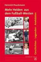 Mehr Helden aus dem Fußball-Westen