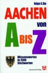Aachen von A bis Z
