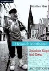 Heinrich Morthorst. Zwischen Kiepe und Kreuz