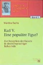 Karl V. - Eine populäre Figur?