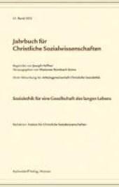 Jahrbuch für christliche Sozialwissenschaften / Sozialethik für eine Gesellschaft des langen Lebens