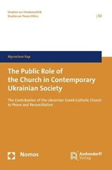 The Public Role of the Church in Contemporary Ukrainian Society | Myroslava Rap |