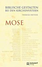 Biblische Gestalten bei den Kirchenvätern: Mose