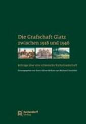 Die Grafschaft Glatz zwischen 1918-1946