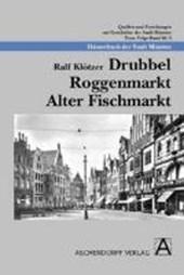Drubbel - Roggenmarkt - Alter Fischmarkt