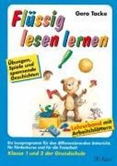 Flüssig lesen lernen. Klasse 1 und 2 der Grundschule. Lehrerband mit Arbeitsblättern