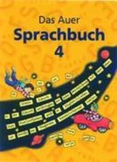 Das Auer Sprachbuch. 4. Schuljahr. Schülerbuch. Ausgabe für Bayern