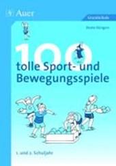 100 tolle Sport- und Bewegungsspiele Klasse