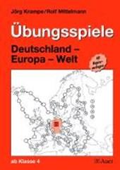 Übungsspiele Deutschland - Europa - Welt. 50 Kopiervorlagen ab Klasse