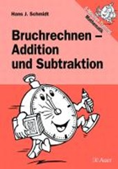 Bruchrechnen - Addition und Subtraktion