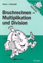 Bruchrechnen - Multiplikation und Division