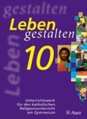 Leben gestalten 10. Bayern