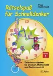 Rätselspaß für Schnelldenker 1. Grundschule