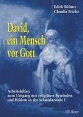 David, ein Mensch vor Gott