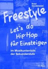 Freestyle - Let's do Hip-Hop