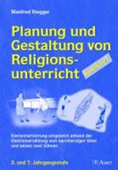 Planung und Gestaltung von Religionsunterricht - konkret