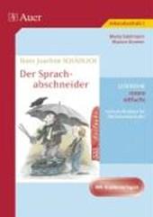 Hans Joachim Schädlich: Der Sprachabschneider.