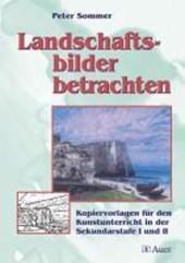 Landschaftsbilder betrachten
