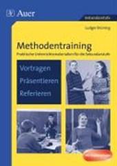 Methodentraining: Vortragen - Präsentieren - Referieren