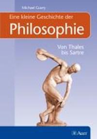 Eine kleine Geschichte der Philosophie | Michael Guery |