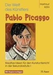 Die Welt des Künstlers Pablo Picasso