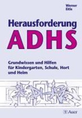 Herausforderung ADHS