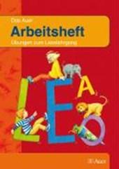 Auer Fibel. Arbeitsheft. Neubearbeitung für Grundschulen in Bayern