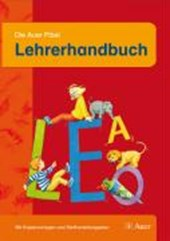 Die Auer Fibel. Lehrerhandbuch. Neubearbeitung für Grundschulen in Bayern
