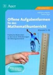 Offene Aufgabenformen für den Mathematikunterricht