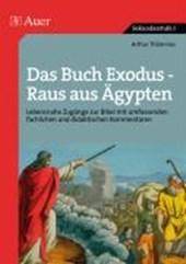Das Buch Exodus - Raus aus Ägypten