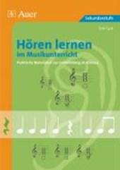 Hören lernen im Musikunterricht