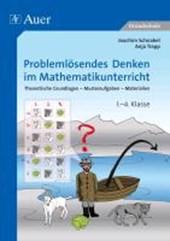 Problemlösendes Denken im Mathematikunterricht