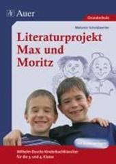 Literaturprojekt Max und Moritz
