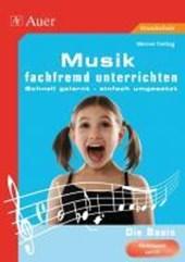 Musik fachfremd unterrichten - Die Basis, Kl. 1-4