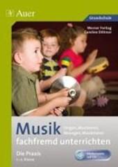 Musik fachfremd unterrichten - die Praxis