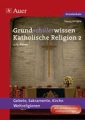 Grundschülerwissen Katholische Religion
