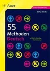 55 Methoden Deutsch (5.-13. Klasse)