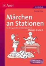 Märchen an Stationen Klasse | Martina Knipp |