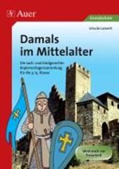 Damals im Mittelalter
