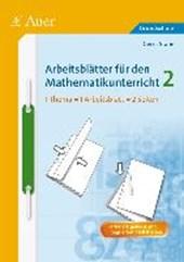 Arbeitsblätter für den Mathematikunterricht 2