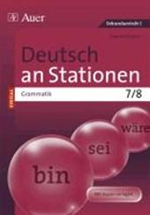 Deutsch an Stationen SPEZIAL Grammatik 7-8
