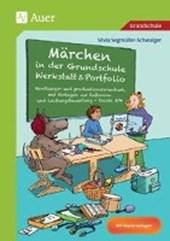 Märchen in der Grundschule - Werkstatt & Portfolio