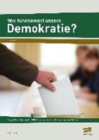 Wie funktioniert unsere Demokratie? | Anja Joest |