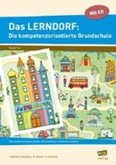 Das LERNDORF: Die kompetenzorientierte Grundschule