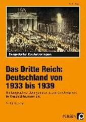 Das Dritte Reich: Deutschland von 1933 bis
