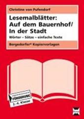 Lesemalblätter: Auf dem Bauernhof / In der Stadt