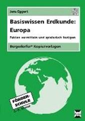 Basiswissen Erdkunde: Europa
